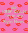 KEEP CALM I'm in my FEELINGS Right Now.   - Personalised Poster A1 size