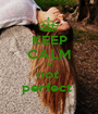 KEEP CALM I'M not  perfect  - Personalised Poster A1 size