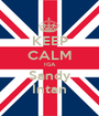 KEEP CALM IGA Sandy Intan - Personalised Poster A1 size
