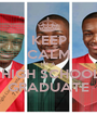 KEEP CALM IM A  HIGH SCHOOL GRADUATE - Personalised Poster A1 size