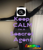 Keep  CALM I'm A Seacret  Agent - Personalised Poster A1 size