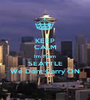 KEEP CALM Im From SEATTLE We Dont Carry ON - Personalised Poster A1 size