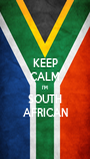 KEEP CALM I'M SOUTH AFRICAN - Personalised Poster A1 size