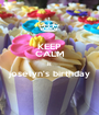 KEEP CALM is joselyn's birthday  - Personalised Poster A1 size