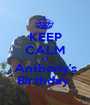 KEEP CALM it's Anthony's Birthday  - Personalised Poster A1 size