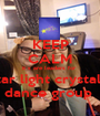 KEEP CALM it s are leaders for  star light crystals  dance group  - Personalised Poster A1 size