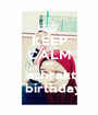KEEP CALM it's    ashrakt     birthday - Personalised Poster A1 size