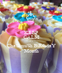 KEEP CALM It's ChaShmiSh BiRthdaY Month - Personalised Poster A1 size