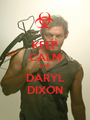 KEEP CALM IT'S DARYL DIXON - Personalised Poster A1 size