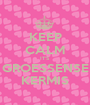 KEEP CALM IT'S GROESSENSE KERMIS - Personalised Poster A1 size