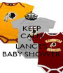 KEEP CALM IT'S LANCE'S BABY SHOWER - Personalised Poster A1 size