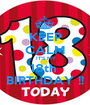 KEEP CALM  IT'S MY 18th  BIRTHDAY !! - Personalised Poster A1 size