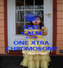KEEP CALM it's only ONE XTRA CHROMOSOME - Personalised Poster A1 size