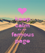 keep calm it's our famous page - Personalised Poster A1 size