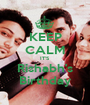 KEEP CALM IT'S Rishabh's Birthday - Personalised Poster A1 size