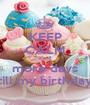 KEEP CALM it's 6 more days till my birthday - Personalised Poster A1 size