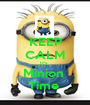 KEEP CALM It's  Minion  Time  - Personalised Poster A1 size