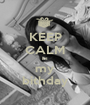 KEEP CALM its my bithday - Personalised Poster A1 size