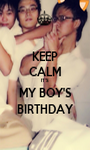 KEEP CALM IT'S MY BOY'S BIRTHDAY - Personalised Poster A1 size