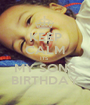 KEEP CALM ITS  MY SONS BIRTHDAY - Personalised Poster A1 size