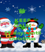 KEEP CALM it's only  29 days until christmas - Personalised Poster A1 size