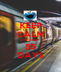 KEEP CALM ITS ONLY 55 DAYS - Personalised Poster A1 size