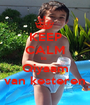 KEEP CALM its  Qiyaam van kesteren - Personalised Poster A1 size