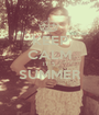 KEEP CALM IT`S SUMMER  - Personalised Poster A1 size