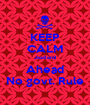 KEEP CALM Jaatland Ahead No govt. Rule - Personalised Poster A1 size