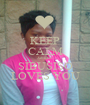KEEP CALM Jabulile SIBUSISO LOVES YOU - Personalised Poster A1 size