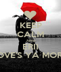 KEEP CALM Jomo ERII LOVE'S YA MORE  - Personalised Poster A1 size