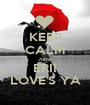 KEEP CALM Jomo ERII LOVE'S YA - Personalised Poster A1 size