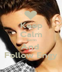 Keep Calm Justin And  Follow Engy - Personalised Poster A1 size