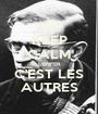 KEEP CALM L'ENFER C'EST LES AUTRES - Personalised Poster A1 size