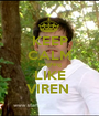 KEEP CALM laughing LIKE VIREN  - Personalised Poster A1 size