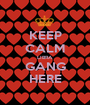 KEEP CALM LIBRA GANG HERE - Personalised Poster A1 size