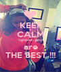 KEEP CALM lightskin girls are THE BEST !!! - Personalised Poster A1 size