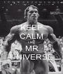 KEEP CALM LIKE MR UNIVERSE - Personalised Poster A1 size
