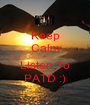 Keep Calm & Listen To PATD :) - Personalised Poster A1 size