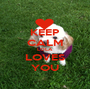 KEEP CALM LOLA LOVES YOU - Personalised Poster A1 size