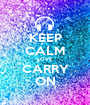 KEEP CALM LOVE CARRY ON - Personalised Poster A1 size