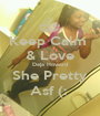 Keep Calm  & Love Deja Howard She Pretty Asf (:  - Personalised Poster A1 size