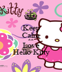 Keep Calm && Love Hello Kitty - Personalised Poster A1 size