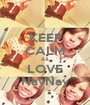 KEEP CALM && LOVE NayNay - Personalised Poster A1 size