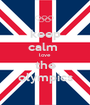 keep calm  love the olympics - Personalised Poster A1 size