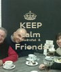 KEEP calm Madroñal & Friends  - Personalised Poster A1 size
