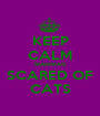 KEEP CALM MAHIMA'S SCARED OF CATS - Personalised Poster A1 size