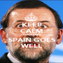 KEEP CALM MARIANO SPAIN GOES WELL - Personalised Poster A1 size