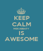 KEEP CALM MEKABBATY IS AWESOME - Personalised Poster A1 size