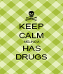 KEEP CALM MELINDA HAS DRUGS - Personalised Poster A1 size